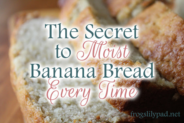 There is a secret to moist banana bread every time you bake a loaf.  Follow my tips and you too will brag on your banana bread. frogslilypad.net