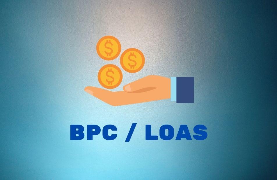 A imagem mostra uma mão com algumas moedas, e sigla: Bpc  Loas.