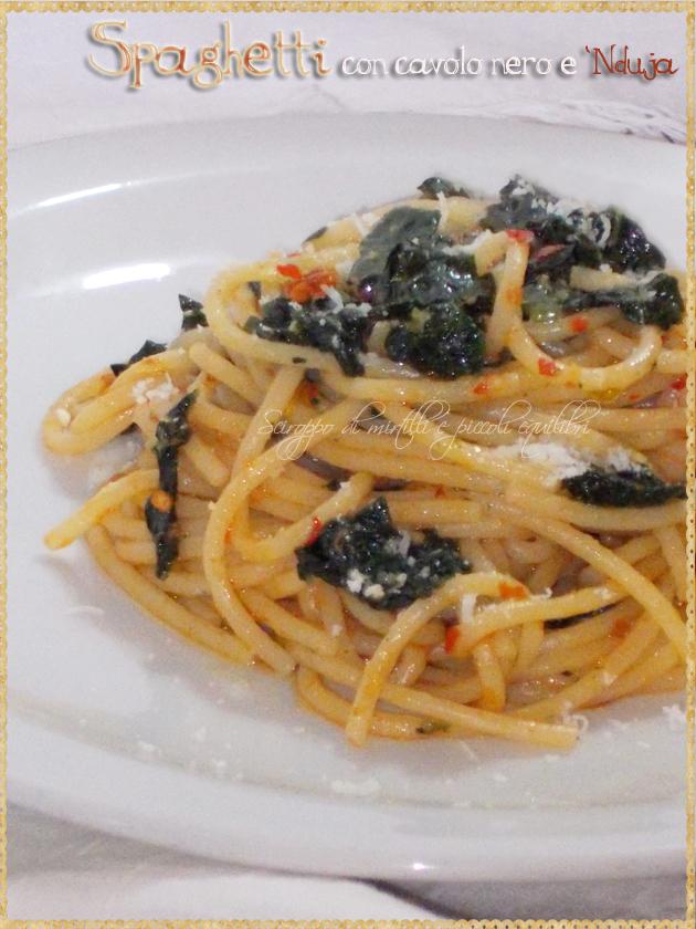 Spaghetti con cavolo nero e 'Nduja