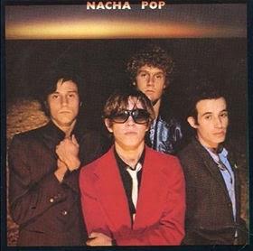 NACHA POP - Nacha Pop Los mejores discos del 1980, ¿por qué no?