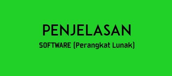 Kanginfo21.Me - Apa itu Software: Penjelasan Software, Fungsi dan Contoh Software