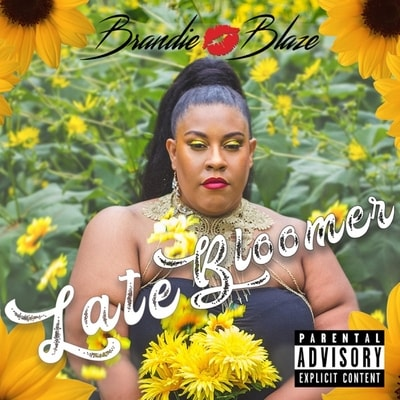 Brandie Blaze - Late Bloomer (2019) - Album Download, Itunes Cover, Official Cover, Album CD Cover Art, Tracklist, 320KBPS, Zip album