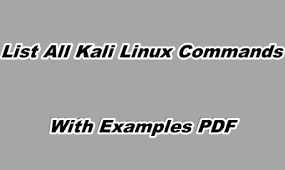 List All Kali Linux Commands With Examples PDF
