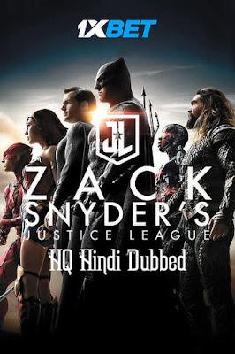 Zack Snyder's Justice League (2021) Dual Audio [Hindi – Eng] 720p | 480p HDRip x264 1.9Gb | 800Mb [HINDI HQ Fan Dub 1XBET]