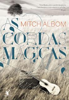 As cordas mágicas, Mitch Albom, Editora Arqueiro