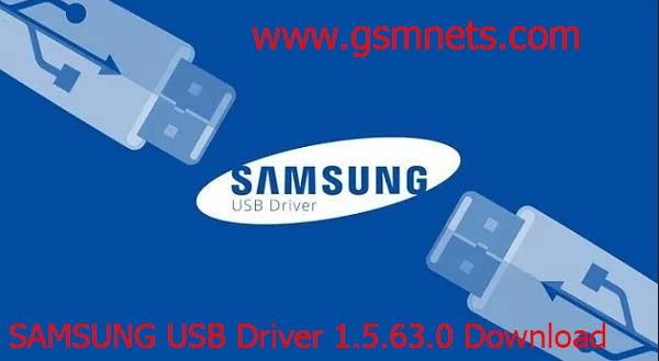 Download SAMSUNG USB Driver 1.5.63.0 Latest Free