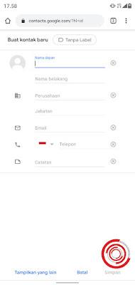 4. Langkah terakhir untuk menyimpan kontak di akun Google silakan kalian input data yang diperlukan, jika sudah pilih Simpan