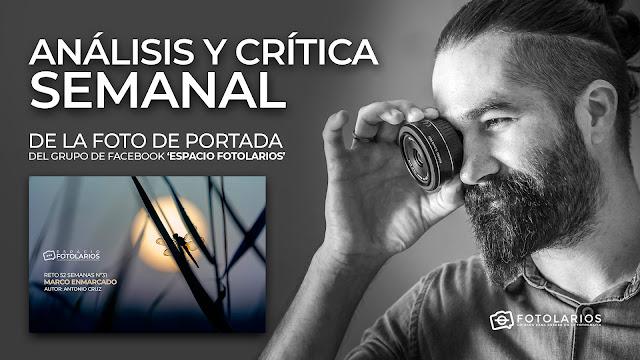 Análisis y crítica semanal de tus fotos