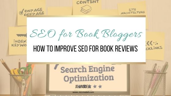 SEO for Book Bloggers: How to Improve SEO for Book Reviews