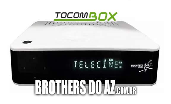 TOCOMBOX PFC HD VIP 2 NOVA ATUALIZAÇÃO V1.035
