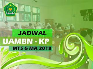 Jadwal UAMBN-KP Jenjang MTs dan MA Tahun Pelajaran 2017/2018