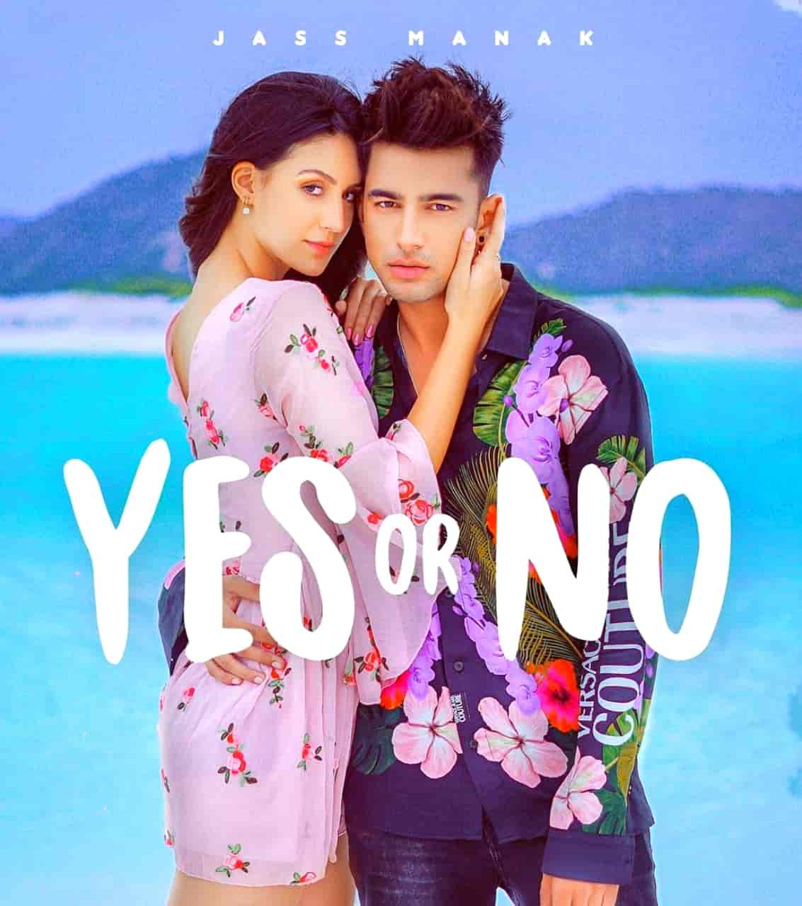 Yes Or No Punjabi Song Image By Jass Manak