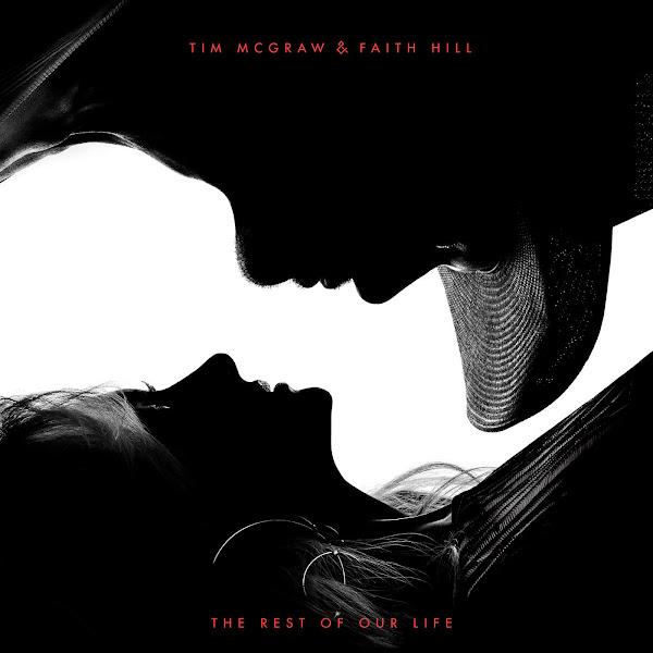 Tim McGraw & Faith Hill - The Rest of Our Life Cover