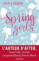 http://www.unbrindelecture.com/2017/11/spring-girls-de-anna-todd.html