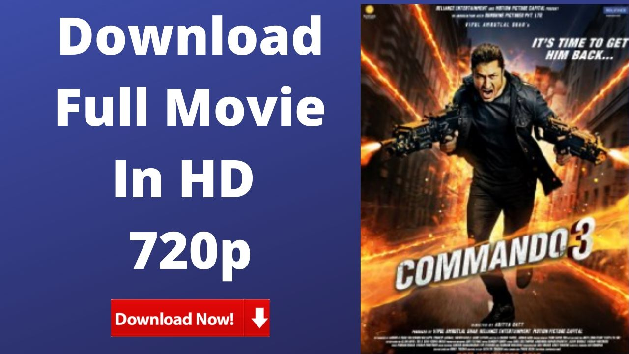 Commando 3 movie Download HD 720p Free
