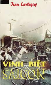 Vĩnh Biệt Sài Gòn - Jean Larteguy
