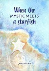 When The Mystic Meets A Starfish