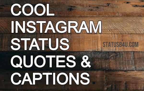 Instagram Status in English | IG Captions