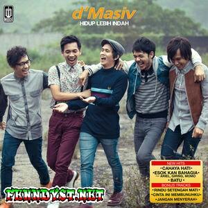 d'Masiv - Hidup Lebih Indah (2014) Album cover