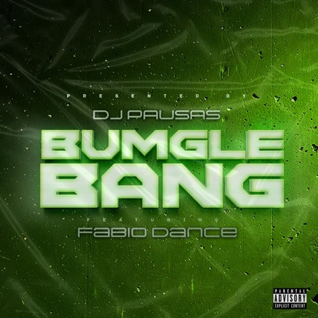 DJ PAUSAS - BUMGLEBANAG (FT. FÁBIO DANCE) [DOWNLOAD/BAIXAR MÚSICA]