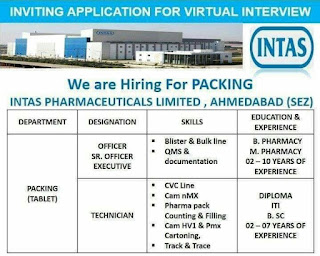 Intas Pharmaceuticals Limited, Ahmedabad Jobs Vacancy For ITI, Diploma,B. Sc, B.Pharm, M.Parma Hiring For Packing Department
