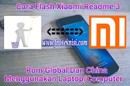 Cara Flashing HP Xiaomi Readme 3 ROM China Dan Global