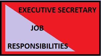 Executive Secretary Job Responsibilities