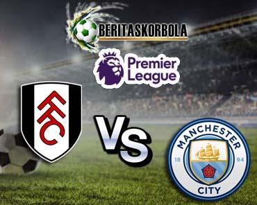 Prediksi Fulham Vs Manchester City Minggu 14 Maret 2021