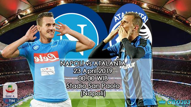 Prediksi Tepat Liga Italia Napoli vs Atalanta (23 April 2019)