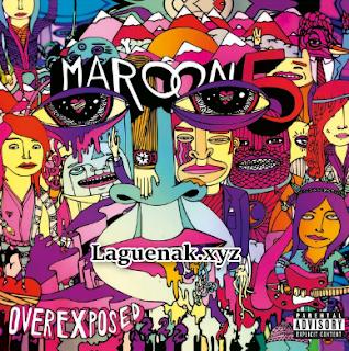 Kumpulan Lagu Maroon 5 Mp3 Album Overexposed (2012) Terbaik Full Album