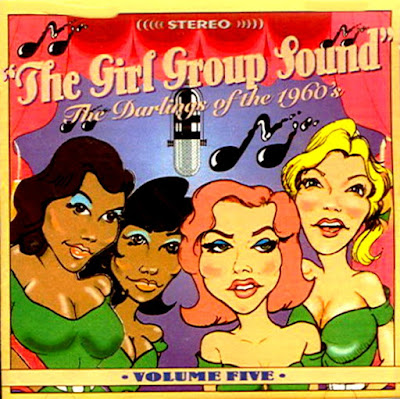 Girl Group Sounds ( Darlings of the 60's) Vol 5