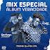 Mix Especial Álbum Veracidade Gerilson Insrael - Dj Amix O Pai