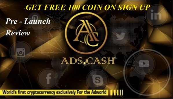 Adscash Coin Cryptocurrency Free 100 Coin On Registration