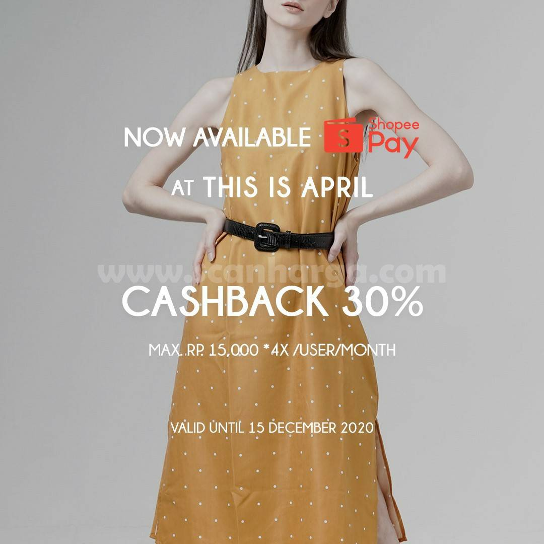 This Is April Promo Cashback 30% Now Avalaible ShopeePay*
