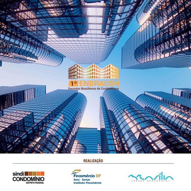 1° Encontro Brasiliense de Condomínios - ENBRACON