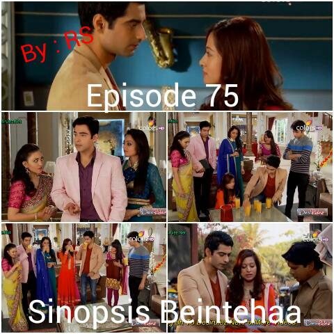 Sinopsis Beintehaa Episode 75
