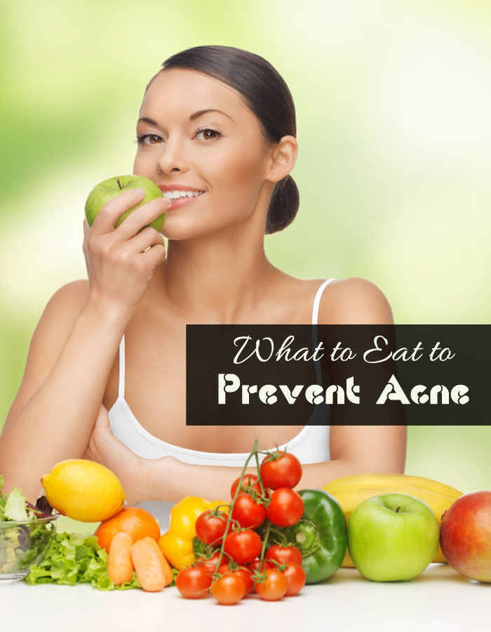 What to Eat to Prevent Acne