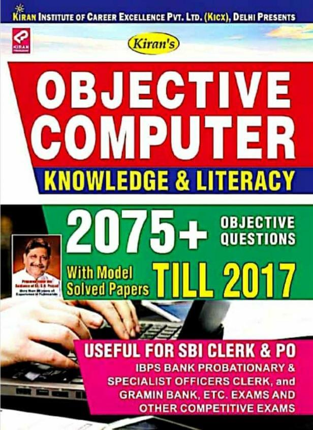 Kiran Objective Computer Knowledge & Literacy : All Competitive Exam PDF Book
