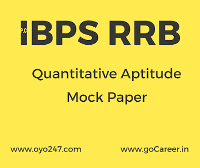 IBPS RRB Last Year Papers Based On Memory of Quantitative Aptitude