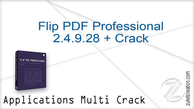 Flip PDF Professional 2.4.9.28 + Crack  |  127 MB