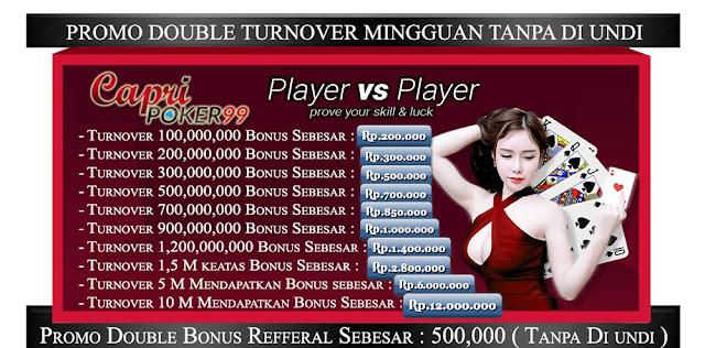 capripoker99, poker double turn over ,poker bonus,poker online, judi poker