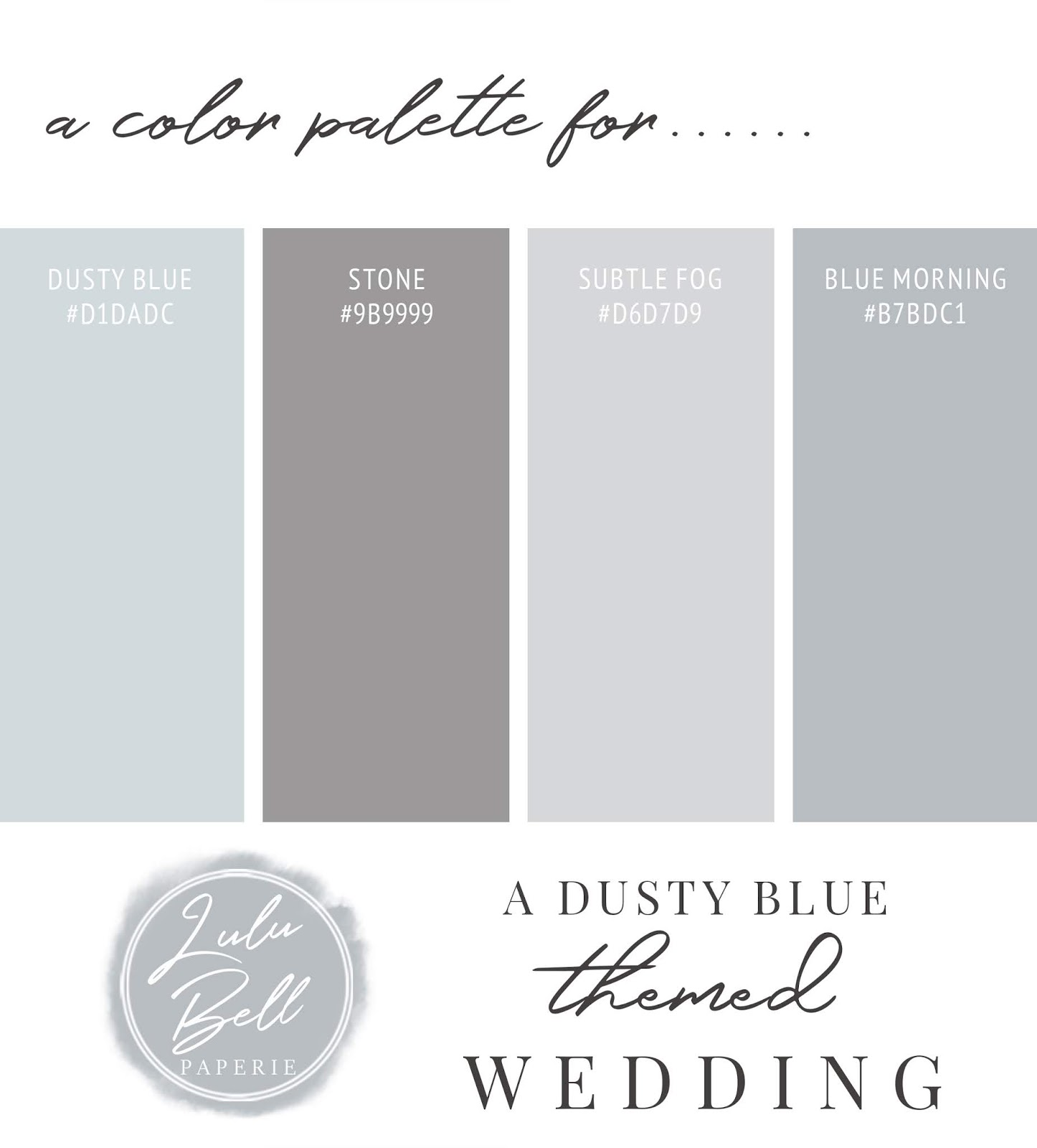 Dusty Blue and Gray Wedding Color Palette Swatch Card : Dusty Blue, Stone Gray, Subtle Fog, and Blue Morning