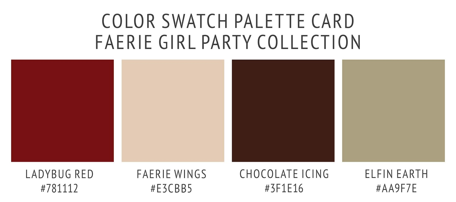 Ladybug fairy party collection color palette paint swatch card with hex codes. In ladybug red, fairy wings nude, chocolate icing brown, and elfin earth tan.