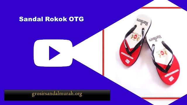 grosirsandalmurah.org - Sandal Pria - Sandal Rokok Pria OTG