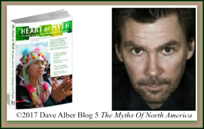 DAVE ALBER GUEST POST The Myths Of Native North America #mythology #September #blog Heart Of Myth Kindle Edition Amazon