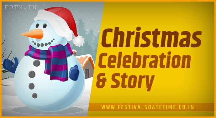 Christmas Day Celebration and Know The History Behind Christmas Celebration