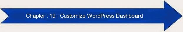 Next: Customize WordPress Dashboard