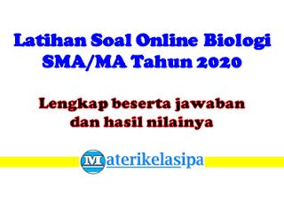 Latihan Ujian Online Biologi SMA-MA Tahun 2020