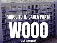 Minguito feat Carla Prata - WOOO | Baixar