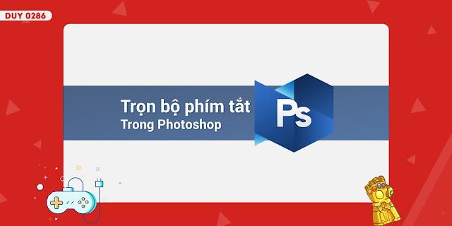 Tổng hợp các phím tắt phổ biến thường dùng trong Photoshop